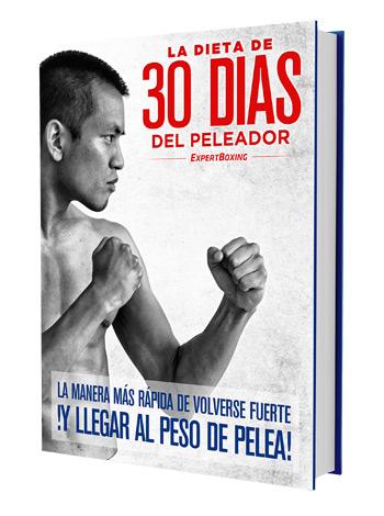 La Dieta De 30 Días del Peleador